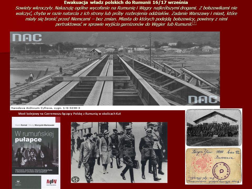 Ewakuacja władz polskich do Rumunii 16/17 września Sowiety wkroczyły
