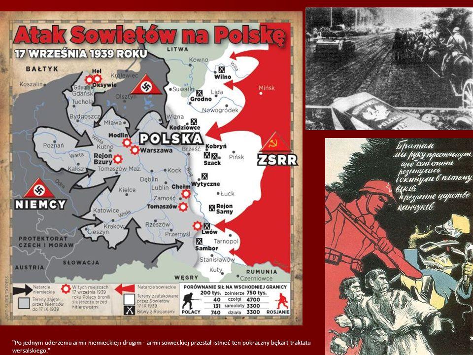 Po jednym uderzeniu armii niemieckiej i drugim - armii sowieckiej przestał istnieć ten pokraczny bękart traktatu wersalskiego.