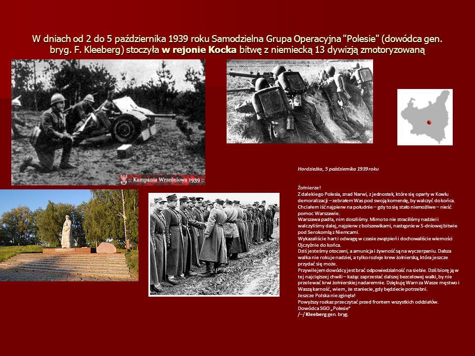 W dniach od 2 do 5 października 1939 roku Samodzielna Grupa Operacyjna Polesie (dowódca gen. bryg. F. Kleeberg) stoczyła w rejonie Kocka bitwę z niemiecką 13 dywizją zmotoryzowaną