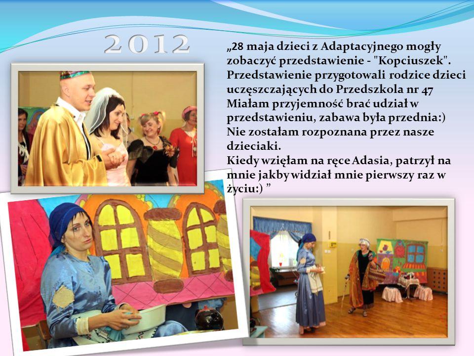 """2012 """"28 maja dzieci z Adaptacyjnego mogły zobaczyć przedstawienie - Kopciuszek ."""