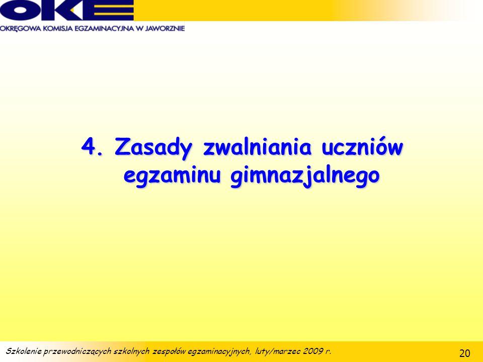 4. Zasady zwalniania uczniów egzaminu gimnazjalnego