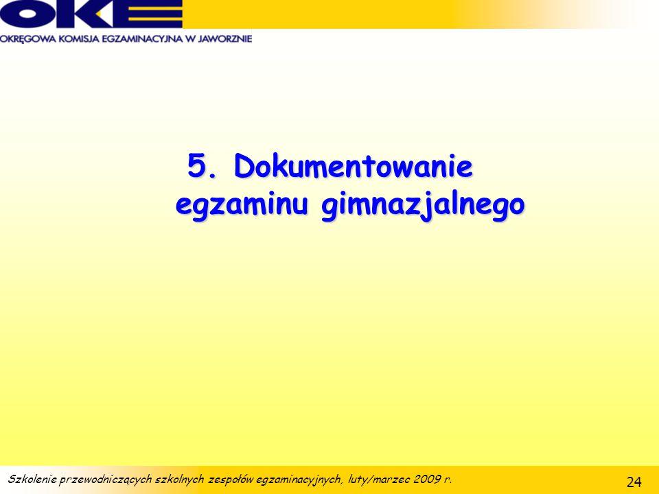5. Dokumentowanie egzaminu gimnazjalnego