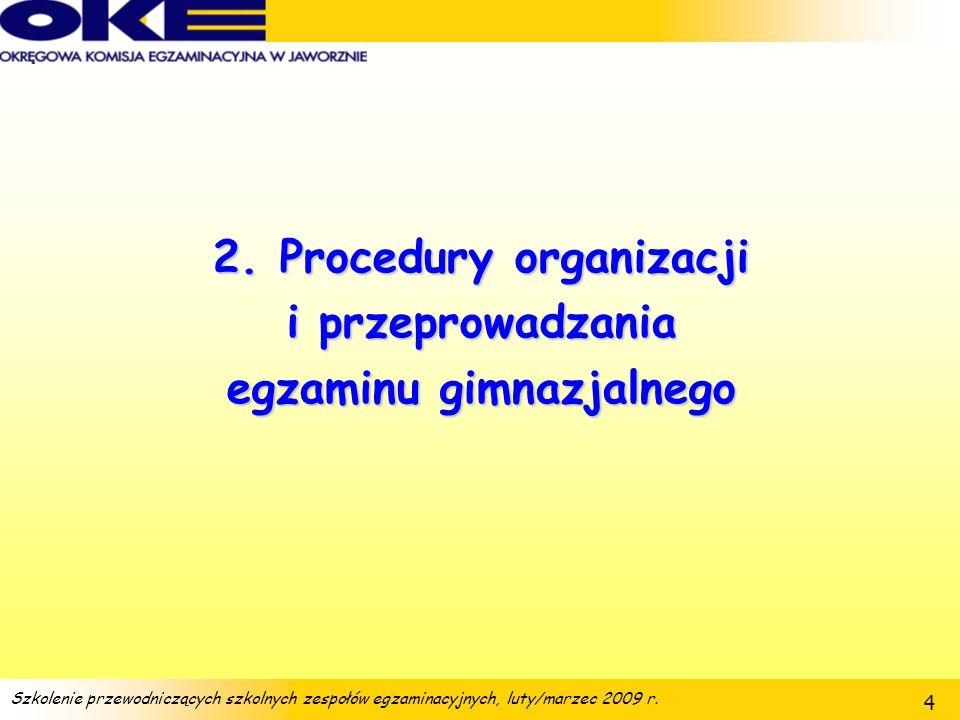 2. Procedury organizacji egzaminu gimnazjalnego