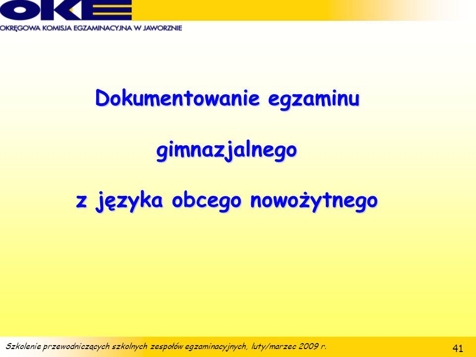 Dokumentowanie egzaminu gimnazjalnego z języka obcego nowożytnego