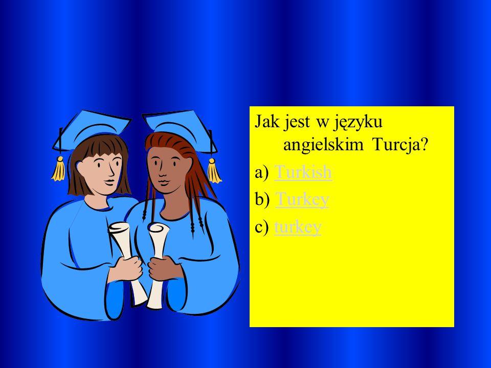Jak jest w języku angielskim Turcja