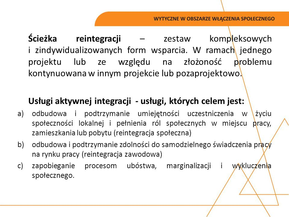 Usługi aktywnej integracji - usługi, których celem jest: