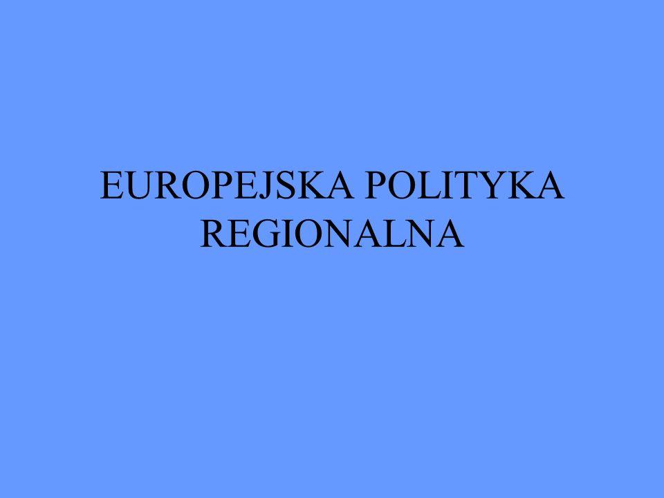 EUROPEJSKA POLITYKA REGIONALNA