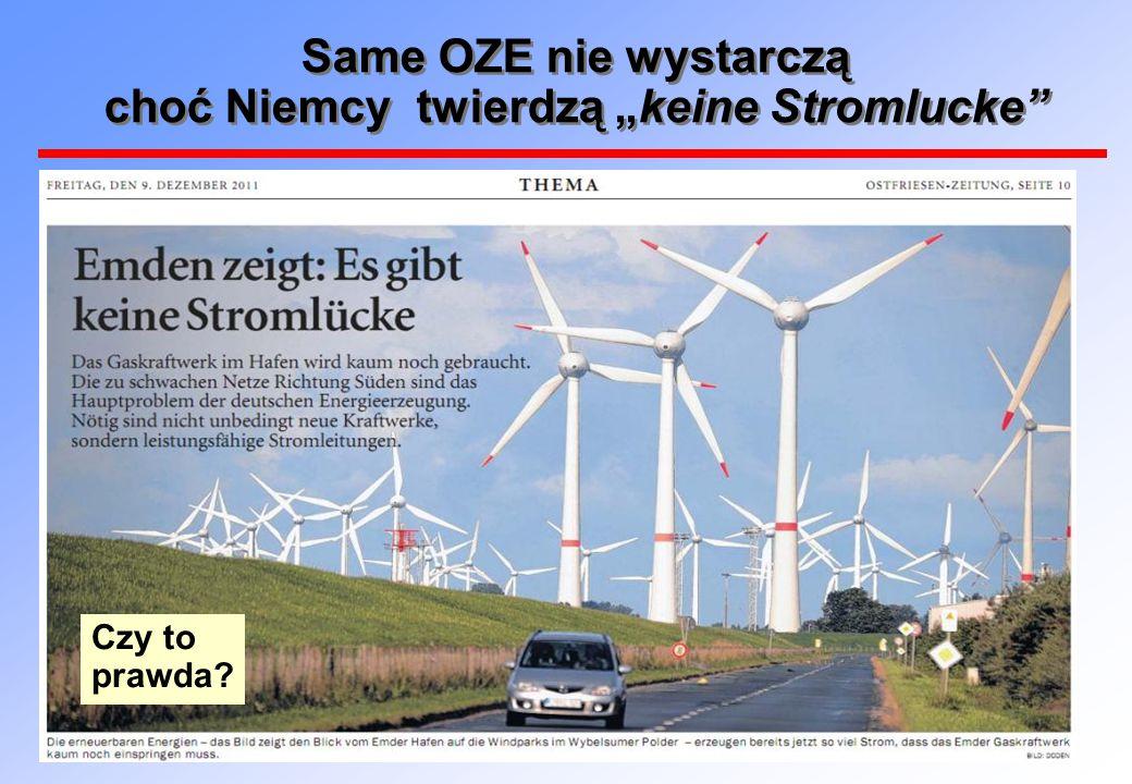 """Same OZE nie wystarczą choć Niemcy twierdzą """"keine Stromlucke"""