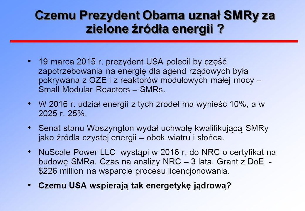 Czemu Prezydent Obama uznał SMRy za zielone źródła energii