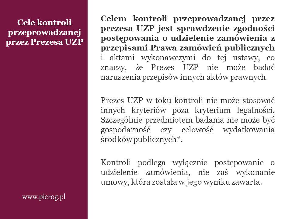 Cele kontroli przeprowadzanej przez Prezesa UZP