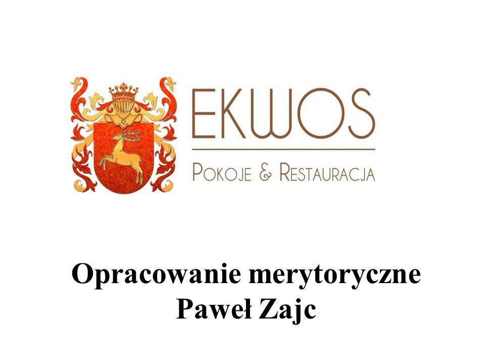 Opracowanie merytoryczne Paweł Zajc