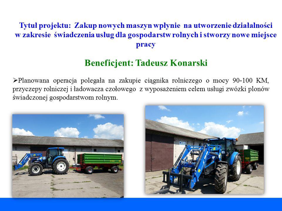 Beneficjent: Tadeusz Konarski