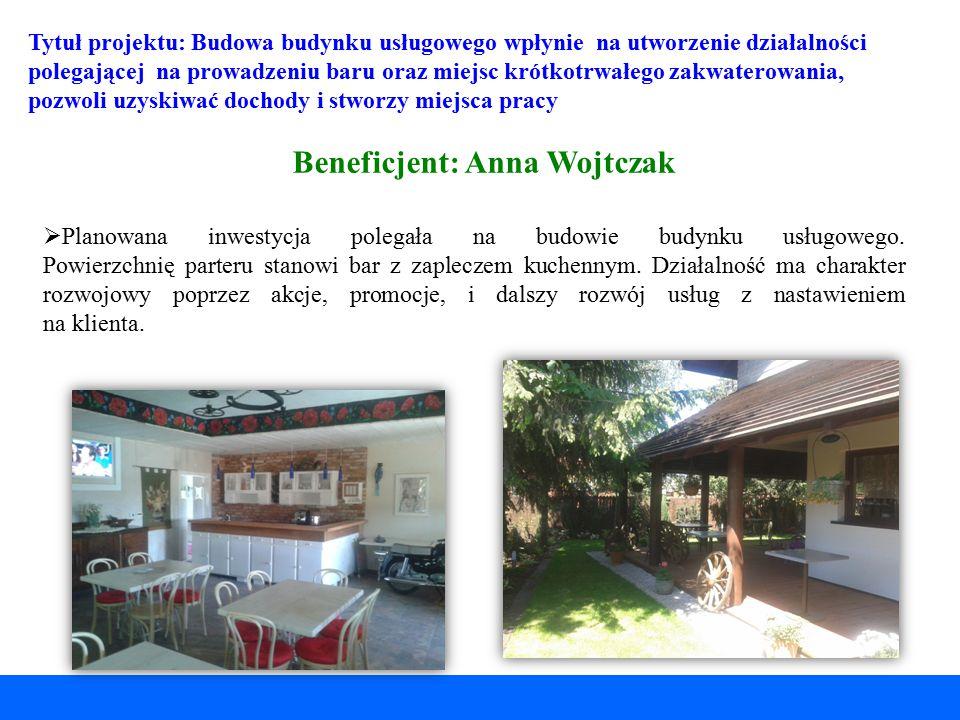 Beneficjent: Anna Wojtczak