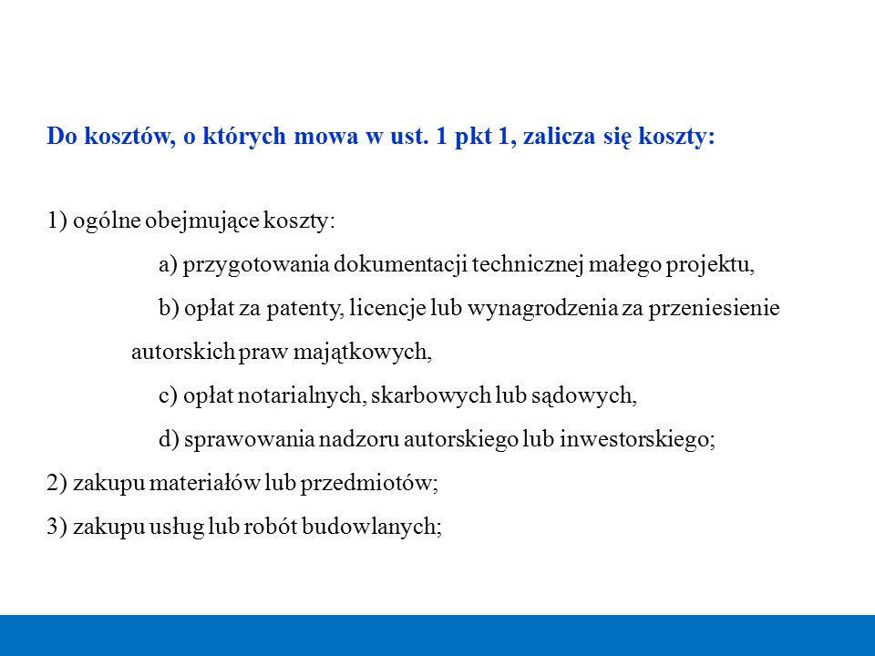 Do kosztów, o których mowa w ust. 1 pkt 1, zalicza się koszty: