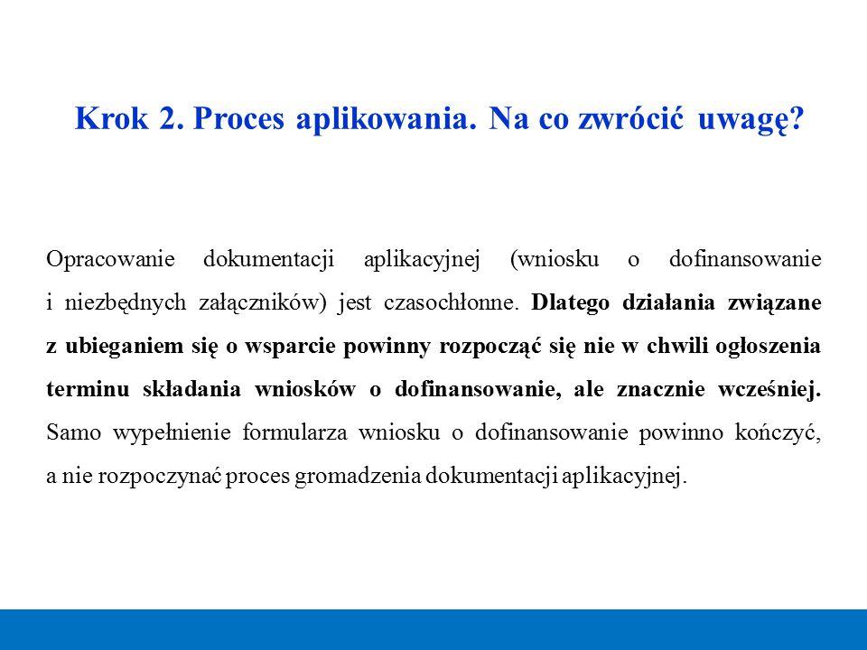 Krok 2. Proces aplikowania. Na co zwrócić uwagę