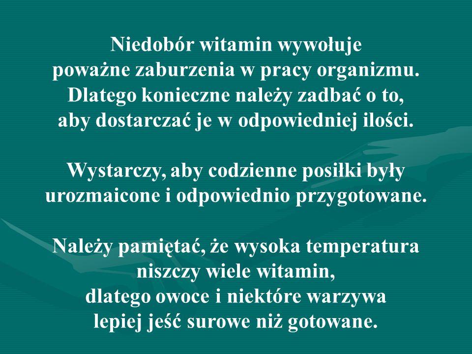 Niedobór witamin wywołuje
