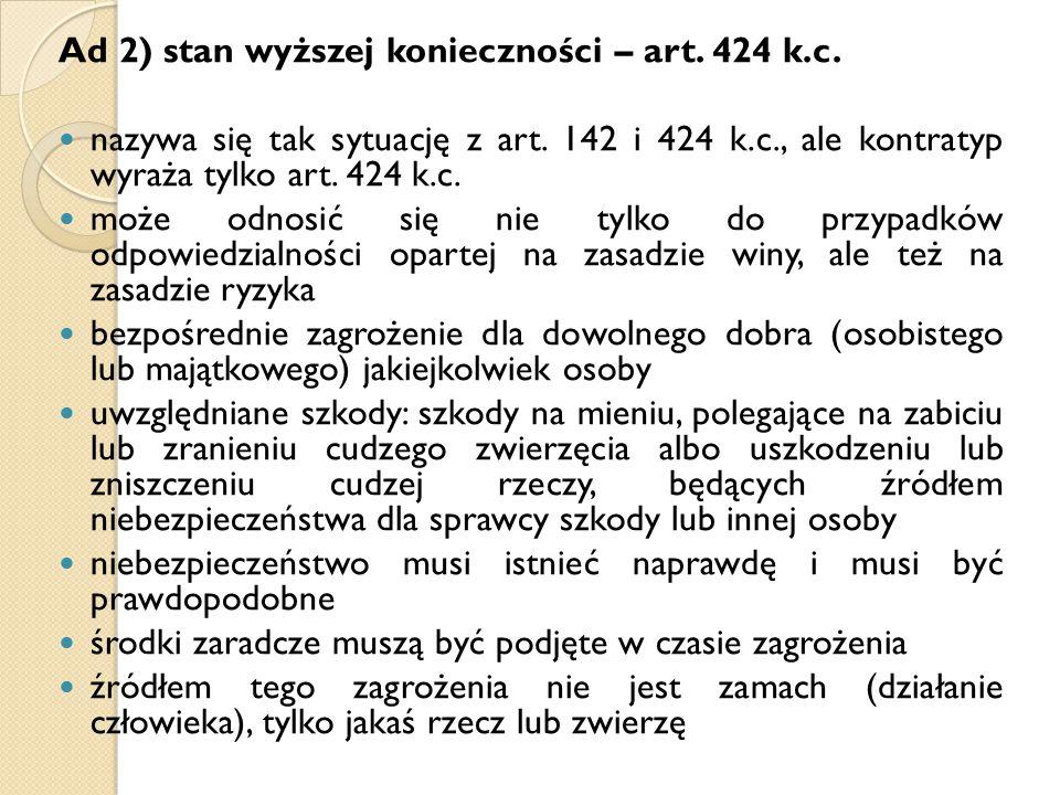 Ad 2) stan wyższej konieczności – art. 424 k.c.