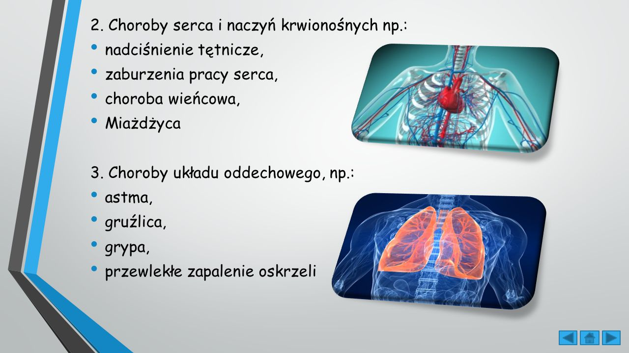 2. Choroby serca i naczyń krwionośnych np.: