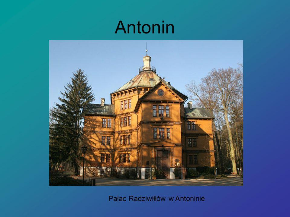 Antonin Pałac Radziwiłłów w Antoninie