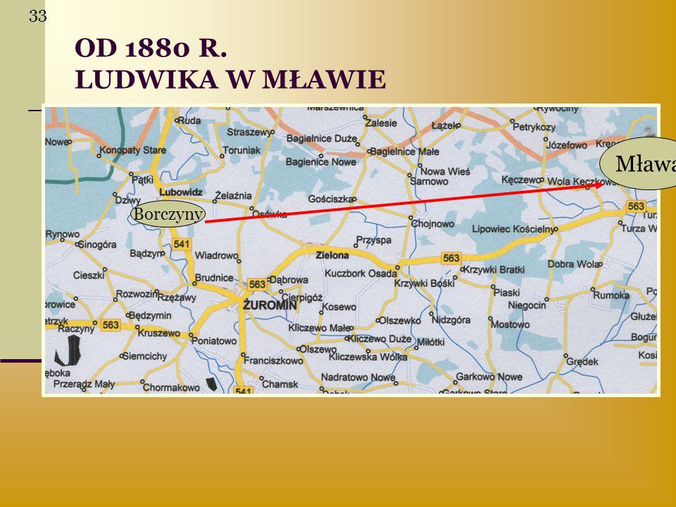 33 OD 1880 R. LUDWIKA W MŁAWIE Mława Borczyny