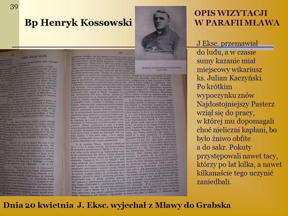 Bp Henryk Kossowski OPIS WIZYTACJI W PARAFII MŁAWA