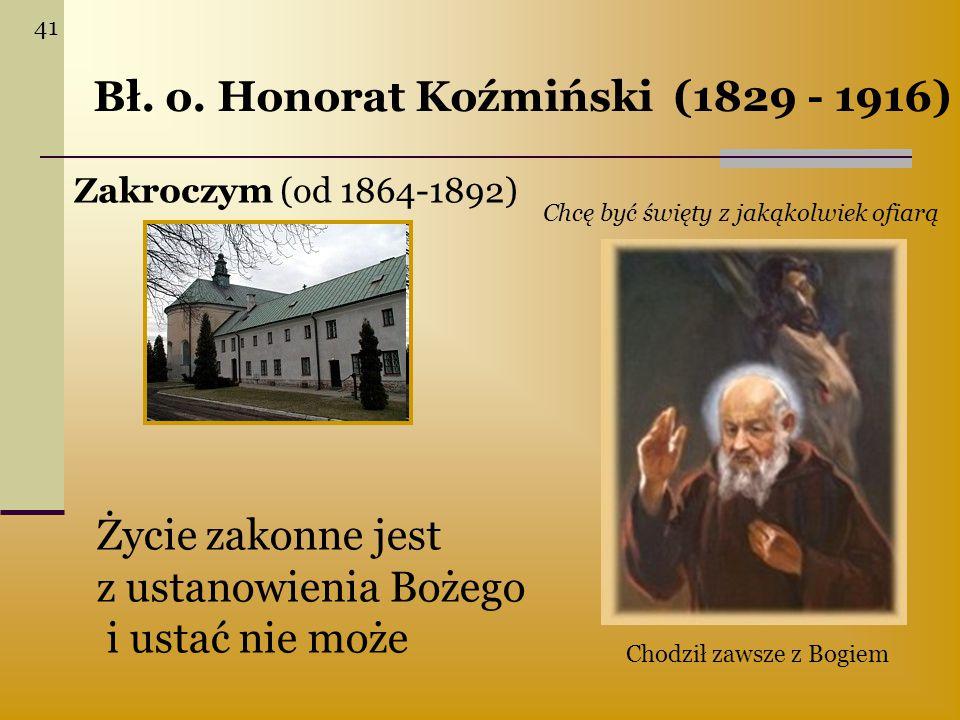 Bł. o. Honorat Koźmiński (1829 - 1916)