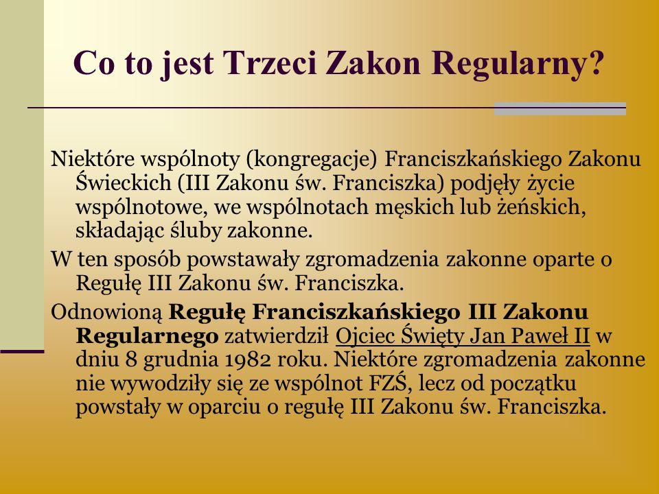 Co to jest Trzeci Zakon Regularny