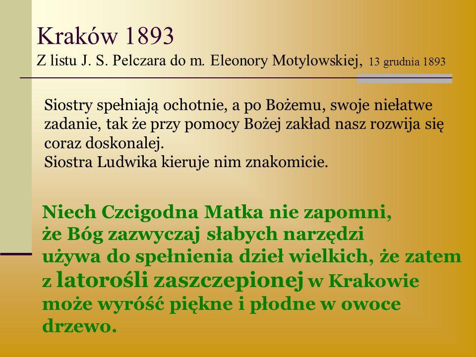 Kraków 1893 Z listu J. S. Pelczara do m