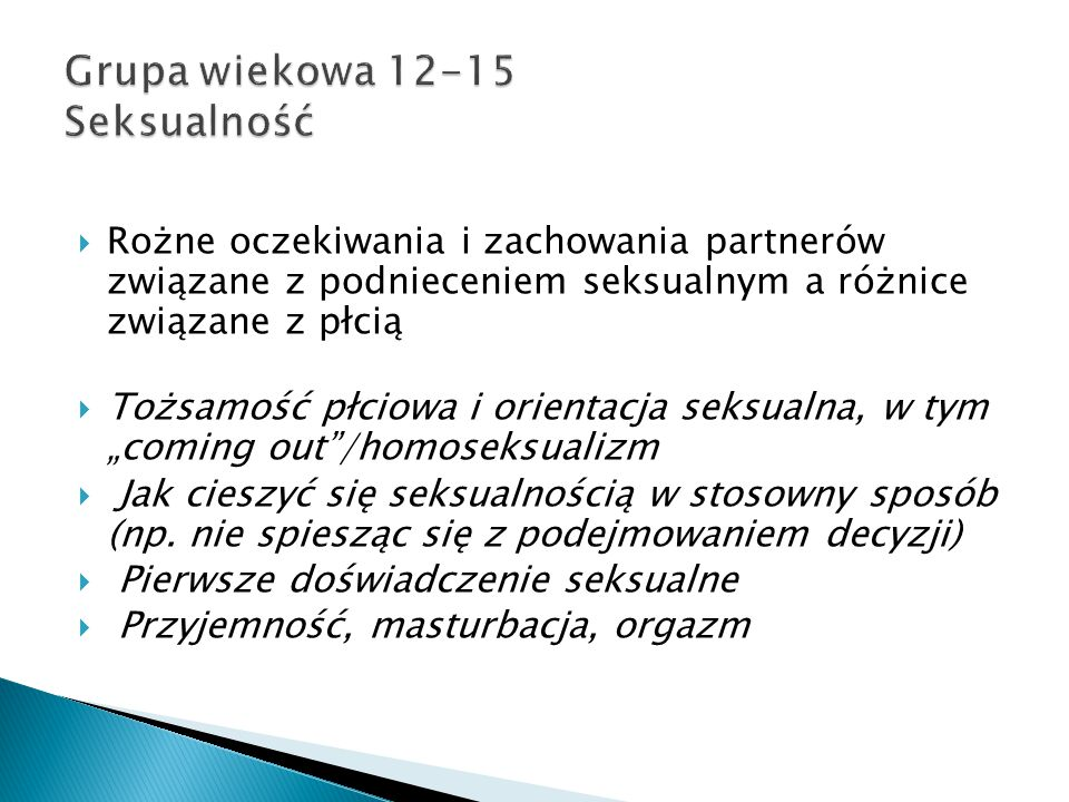 Grupa wiekowa 12-15 Seksualność