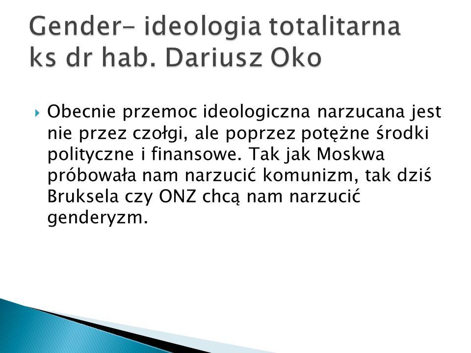 Gender- ideologia totalitarna ks dr hab. Dariusz Oko