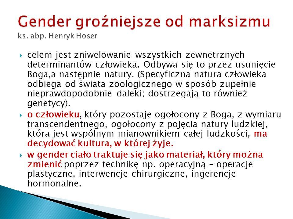 Gender groźniejsze od marksizmu ks. abp. Henryk Hoser