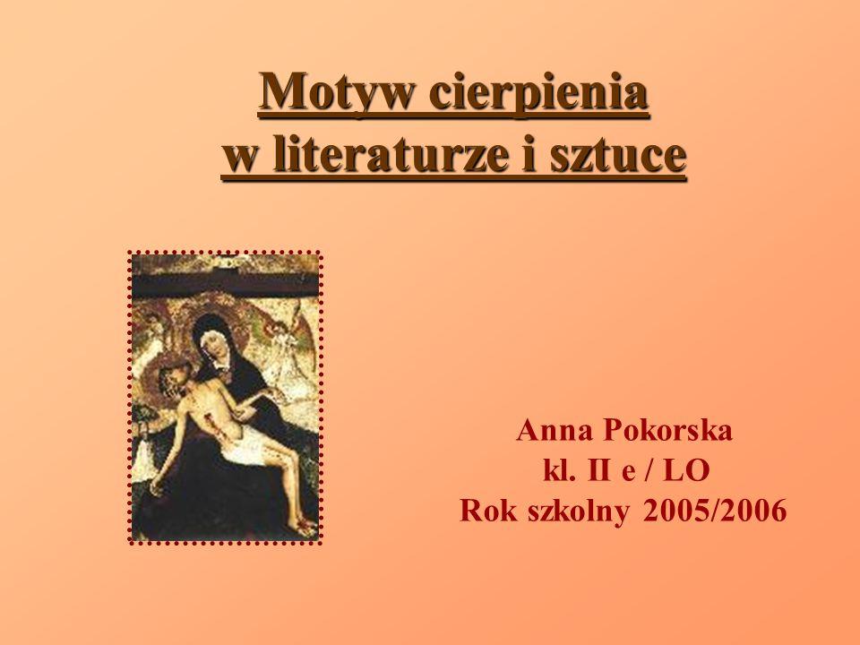 Motyw cierpienia w literaturze i sztuce