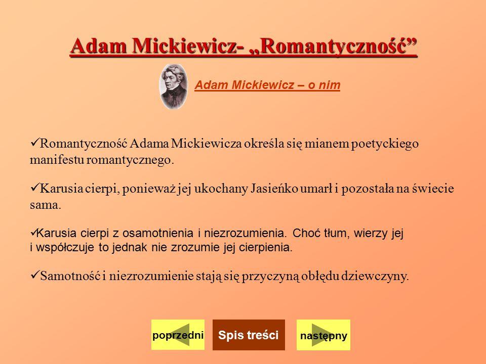 """Adam Mickiewicz- """"Romantyczność"""
