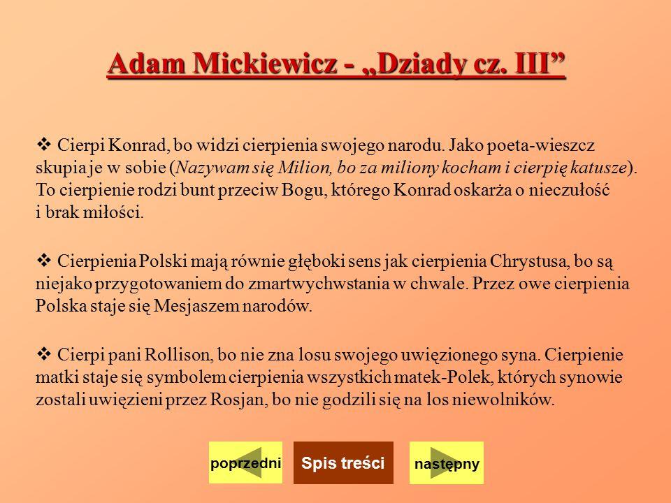 """Adam Mickiewicz - """"Dziady cz. III"""