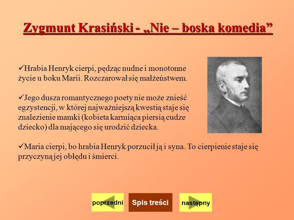 "Zygmunt Krasiński - ""Nie – boska komedia"