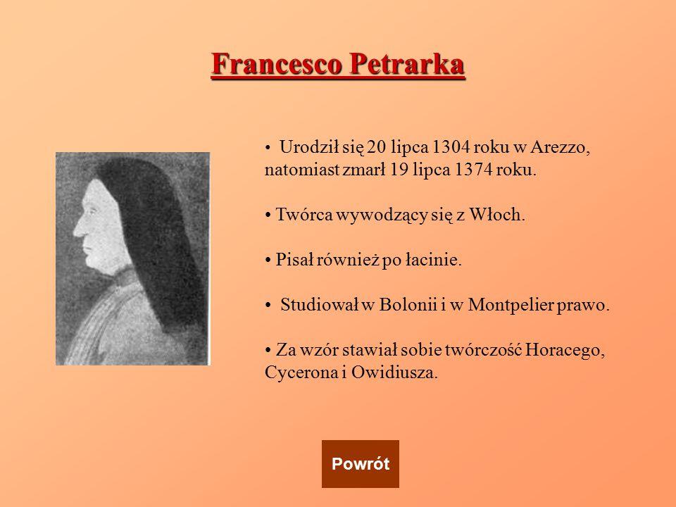 Francesco Petrarka Twórca wywodzący się z Włoch.