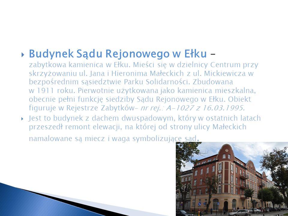 Budynek Sądu Rejonowego w Ełku – zabytkowa kamienica w Ełku