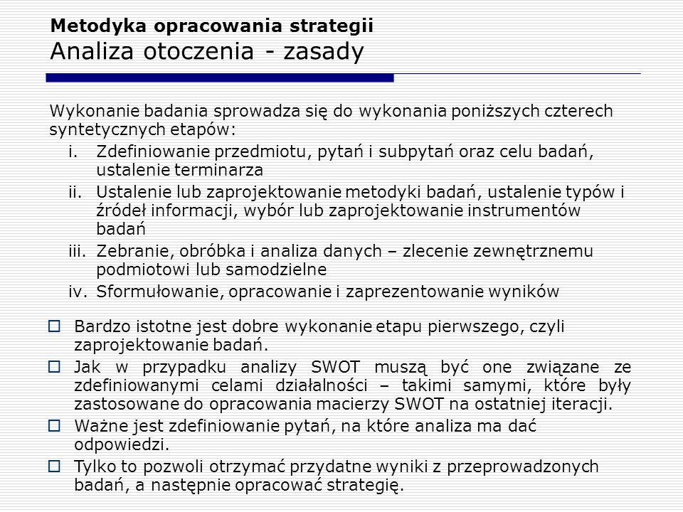 Metodyka opracowania strategii Analiza otoczenia - zasady