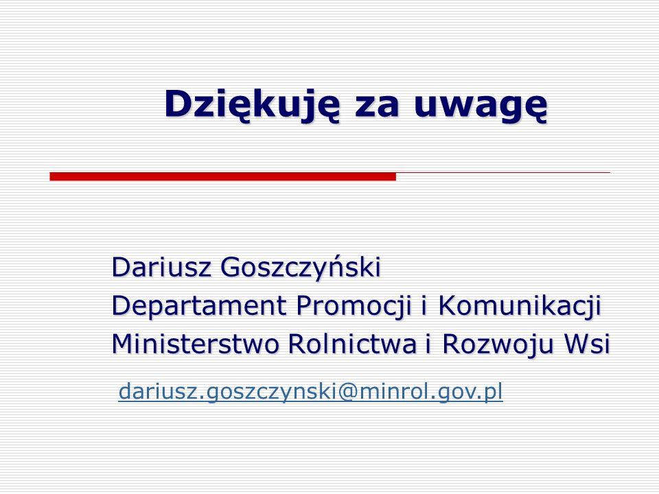 Dziękuję za uwagę Dariusz Goszczyński