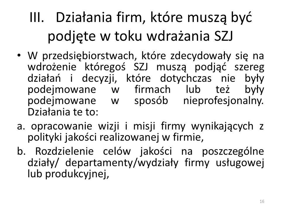 III. Działania firm, które muszą być podjęte w toku wdrażania SZJ