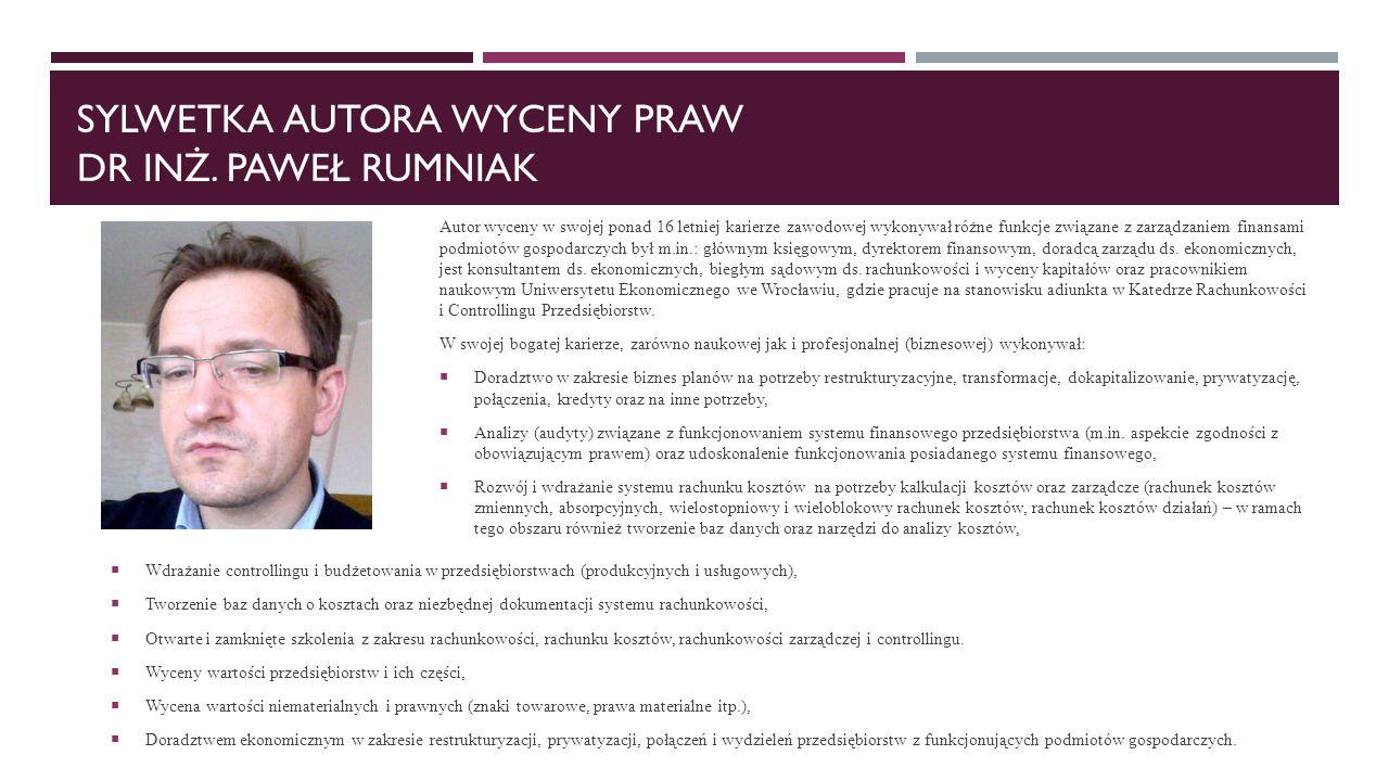 Sylwetka Autora wyceny praw dr inż. Paweł rumniak