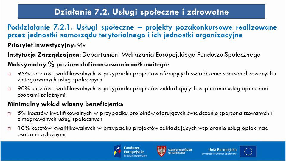 Działanie 7.2. Usługi społeczne i zdrowotne