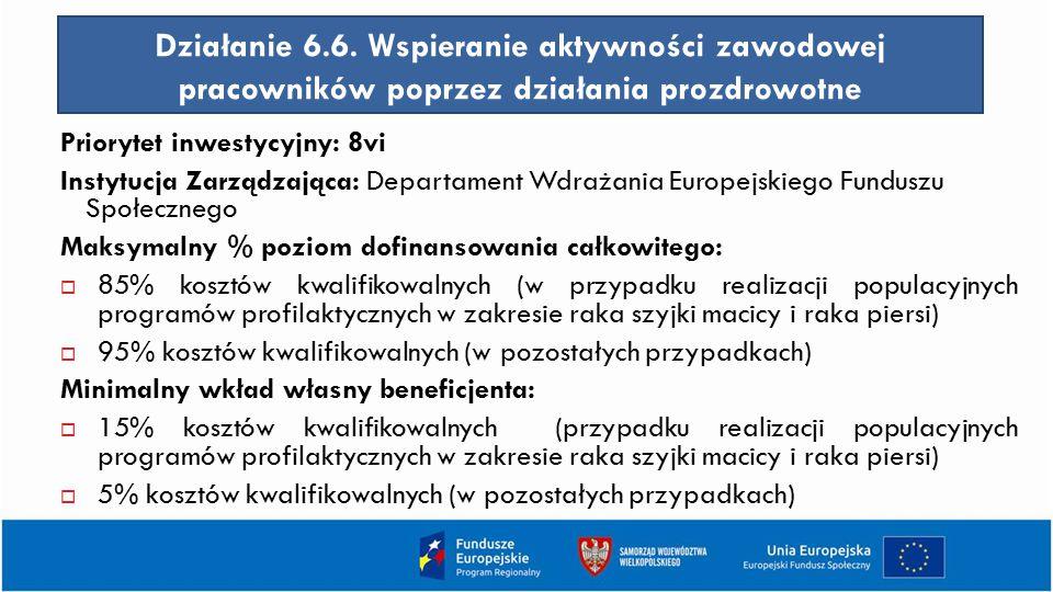 Działanie 6.6. Wspieranie aktywności zawodowej pracowników poprzez działania prozdrowotne