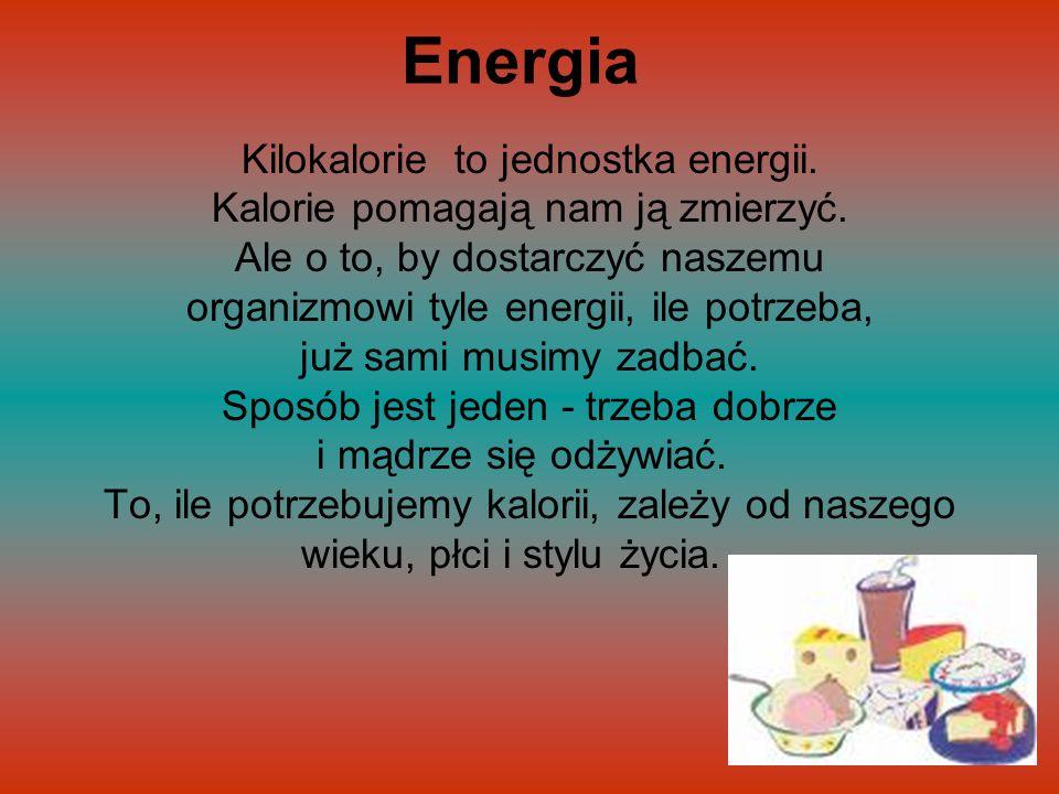 Energia Kilokalorie to jednostka energii.