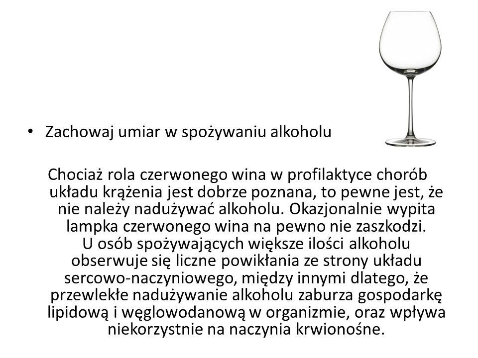 Zachowaj umiar w spożywaniu alkoholu