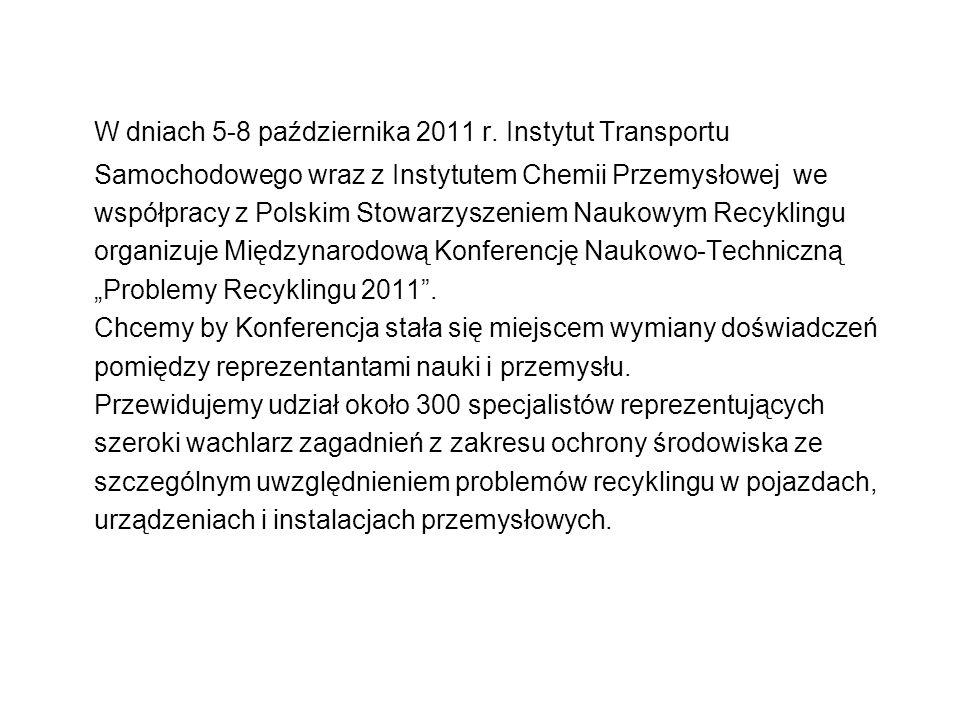 W dniach 5-8 października 2011 r. Instytut Transportu