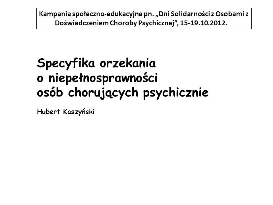 Specyfika orzekania o niepełnosprawności osób chorujących psychicznie