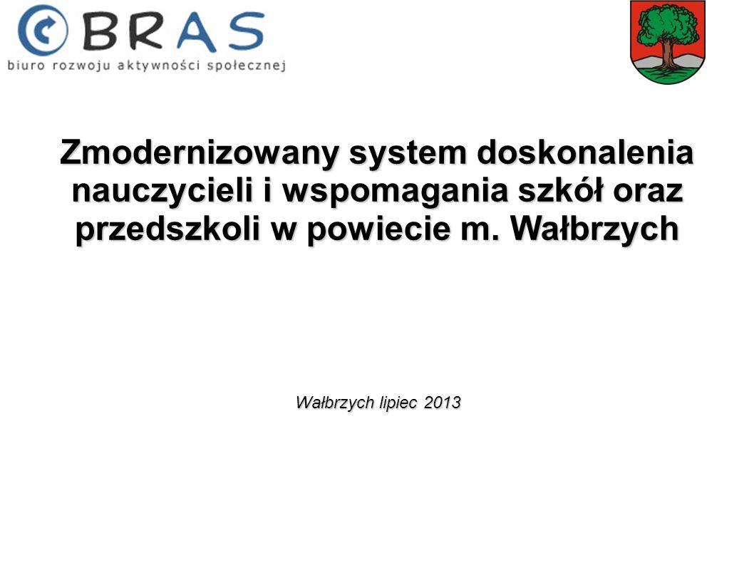 Zmodernizowany system doskonalenia nauczycieli i wspomagania szkół oraz przedszkoli w powiecie m. Wałbrzych
