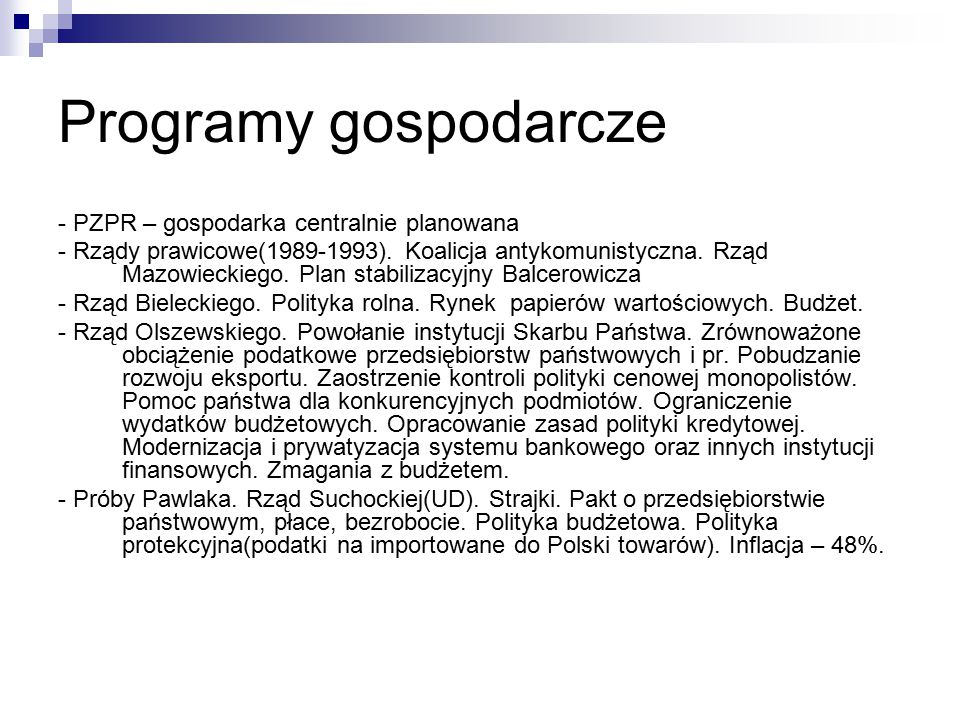 Programy gospodarcze - PZPR – gospodarka centralnie planowana