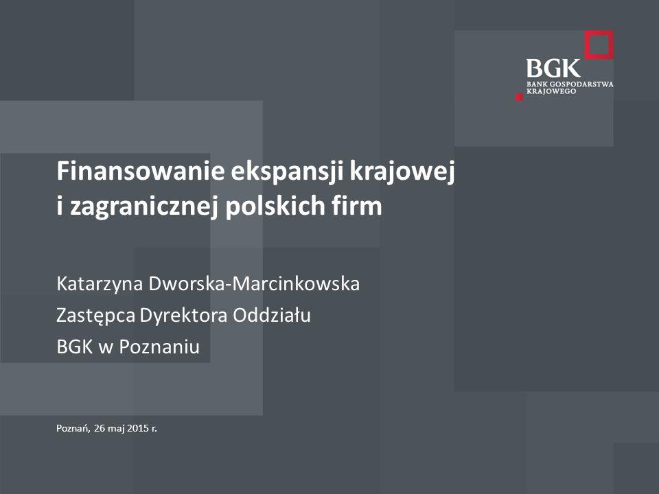Finansowanie ekspansji krajowej i zagranicznej polskich firm